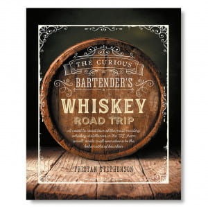 Książka o whisky - The Curious Bartender Whiskey Road Trip